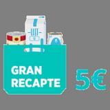 Cistella 5€ Gran recapte